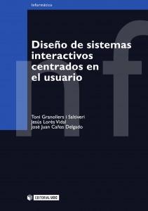 Diseño de sistemas interactivos centrados en el usuario